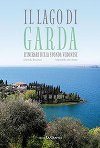 Il lago di Garda, Itinerari della sponda veronese